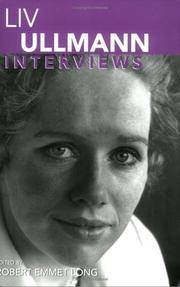 Liv Ullmann: Interviews