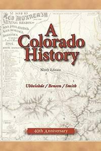 A Colorado History, 10th Edition (The Pruett Series)
