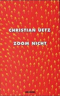 Zoom nicht. Erstausg.. Graz, Wien: Literaturverlag Droschl, 1999. 60 Seiten. Pappband (gebunden) mit Schutzumschlag. by   Christian - from Comenius-Antiquariat and Biblio.com
