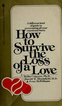 image of How to Survive the Loss of a Love