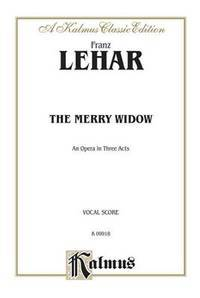 The Merry Widow: English Language Edition, Comb Bound Vocal Score (Kalmus Edition)