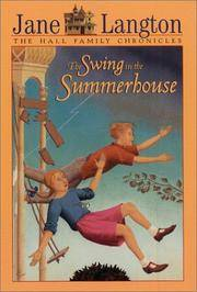 The Swing in the Summerhouse (The Hall Family Chronicles Book 2)