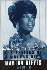 Dancing in the Street: Confessions of a Motown Diva