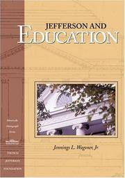 Jefferson and Education (Monticello Monograph Series)