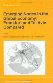 Emerging Nodes in the Global Economy: Frankfurt and Tel Aviv Compared (GeoJournal Library)