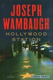 image of Hollywood Station: A Novel