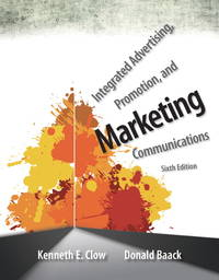 Integrated Advertising, Promotion, and Marketing Communications (6th Edition) by  Donald E  Kenneth E.; Baack - Paperback - from SGS Trading Inc and Biblio.com