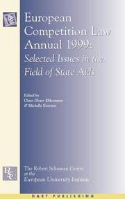 European Competition Law Annual 1999: Selected Issues in the Field of State Aid by Editor-Claus-Dieter Ehlermann; Editor-Michelle Everson - Hardcover - 2001-06-12 - from Ergodebooks and Biblio.com