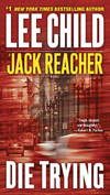 image of Die Trying  (Jack Reacher)