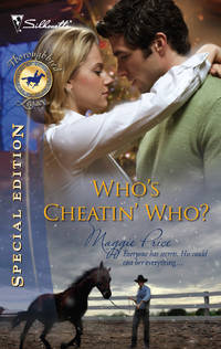 Who's Cheatin' Who? (Silhouette Special Edition Thoroughbred Legacy #7)