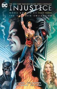 image of Injustice: Gods Among Us Year Three: The Complete Collection