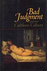 BAD JUDGMENT. Poems