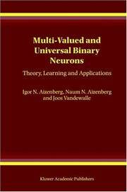 Multi-valued and Universal Binary Neurons: Theory, Learning and Applications