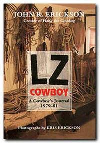 LZ Cowboy  A Cowboy's Journal 1979?1981