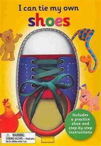 I CAN TIE MY OWN SHOELACES by GRAHAM OAKLEY