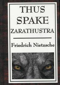 image of Thus Spake Zarathustra: A Book for All and None
