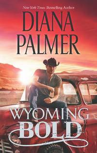 Wyoming Bold (Wyoming Men, Book 3)