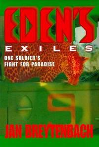 Eden's Exiles. One soldier's fight for paradise