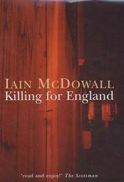 Killing For England [an Unread 1st Printing ]