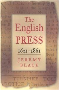 The English Press, 1621-1861
