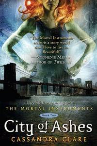 City of Ashes (The Mortal Instruments Book Two)