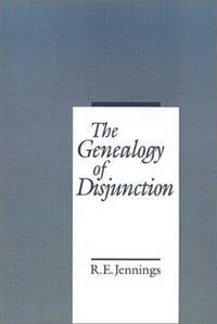 The Genealogy of Disjunction by  Raymond Earl Jennings - First Edition - 1994 - from SCIENTEK BOOKS (SKU: LN-38)