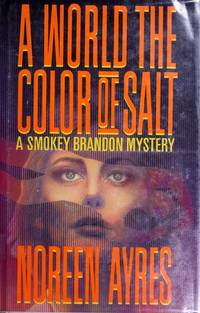 A WORLD THE COLOR OF SALT [Debut Novel]