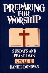 Preparing for Worship Sundays & Feast Days:  Cycle B