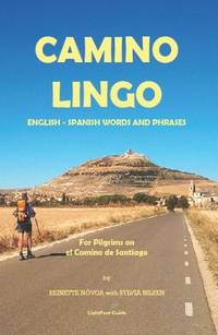 Camino Lingo - English - Spanish Words and Phrases