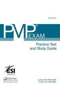 PMP Exam Practice Test and Study Guide (ESI International Project Management Series)