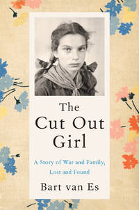Cut Out Girl,The: A Story of War and Fam