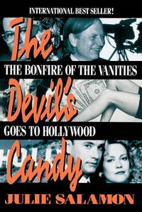 THE DEVIL'S CANDY - The Bonfire of the Vanities goes to HOLLYWOOD.