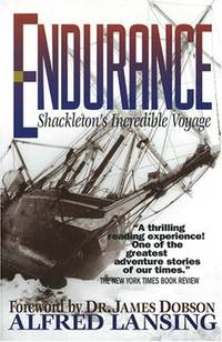 Endurance - Shackleton's Incredible Voyage by Alfred Lansing - Paperback - 1999-06-02 - from Books Express and Biblio.com