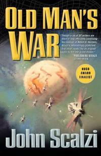 Old Man's War by  John Scalzi - Paperback - from Mega Buzz Inc and Biblio.com