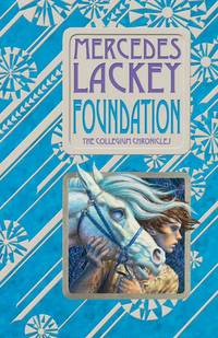 Foundation: Book One of the Collegium Chronicles(A Valdemar Novel)