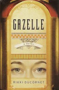Gazelle: a Novel