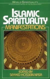 Islamic Spirituality II Manifestations