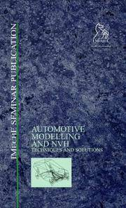Automotive Modelling and NVH Techniques and Solutions (IMechE seminar publication)