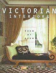Victorian Interiors : Room by Room