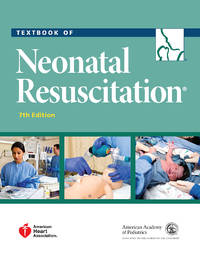 Textbook of Neonatal Resuscitation (NRP) by American Academy of; American Heart Association Pediatrics - Paperback - 2016 - from BWB (SKU: 222)