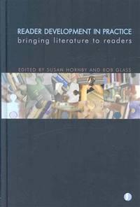 READER DEVELOPMENT IN PRACTICE Bringing Literature to Readers