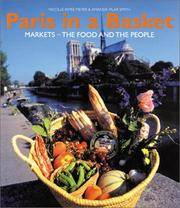 Paris in a Basket : Markets - The Food And The People