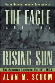 The Eagle and the Rising Sun: Pearl Harbor through Guadalcanal: The Japanese-American War, 1941-1943