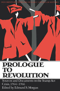image of Prologue To Revolution (Documentary Problems in Early American History)