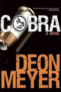 Cobra by  Deon Meyer - 1st American Edition - 2014 - from Mainly Books and Biblio.com