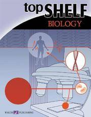 Top Shelf: Biology (Top Shelf Science Series Ser)