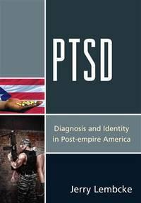 PTSD: Diagnosis and Identity in Post-empire America