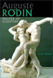 Auguste Rodin : Master of Sculpture