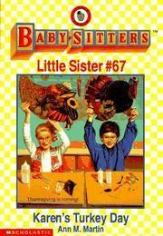 image of Karen's Turkey Day : Baby-Sitters Little Sister #67