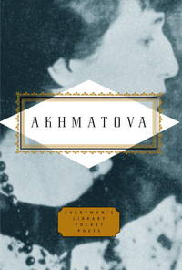 Akhmatova: Poems (Everyman\'s Library Pocket Poets Series)